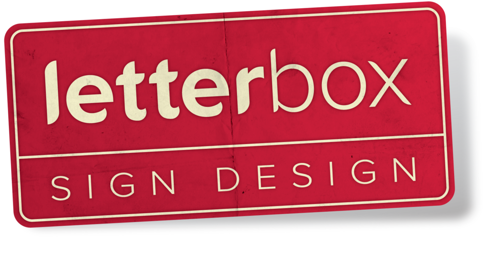 Professional Sign Design to the Trade  |  Letterbox Sign Design