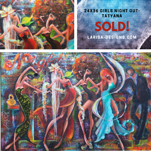 SOLD-Girls-Night-Out-Tatyana-original-painting.png