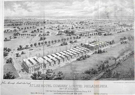 "Grand Atlas Hotel, built and managed by Crump for the Centennial Exposition, was a sprawling affair near the site of the Mann Music Center. Lodging was $1 per day; meals ""25 cents and up."" (courtesy: The Free Library of Philadelphia)"