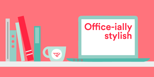 Office-ially Stylish  Winter 2016  Work created for Move Loot, Inc.