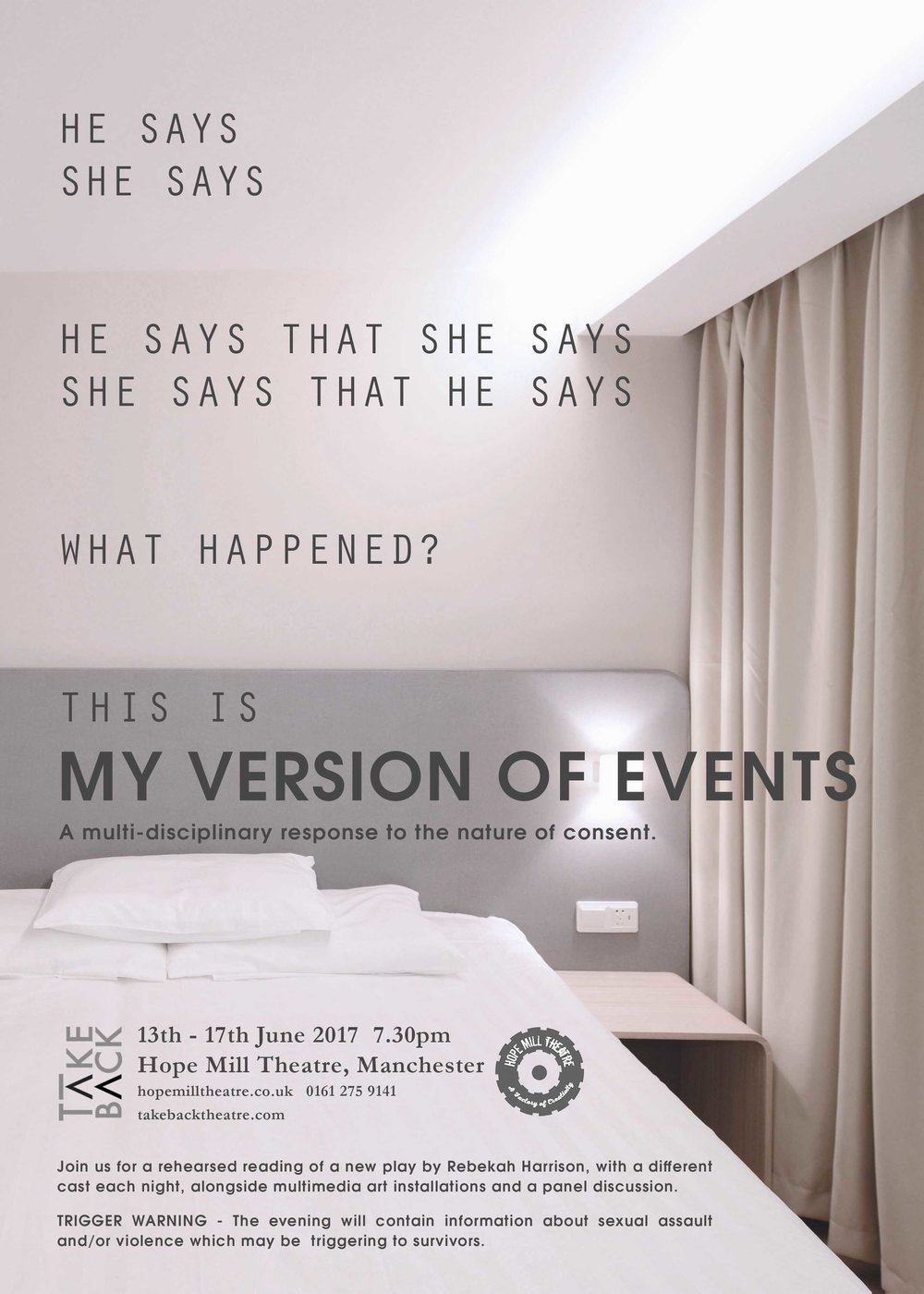 My Version of Events. 13th - 17th June 2017 Hope Mill Theatre