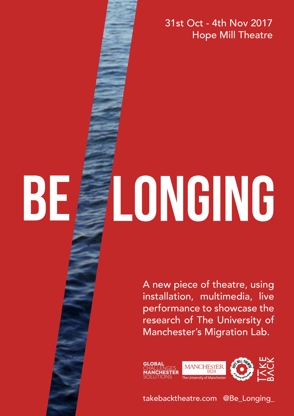 Be_Longing. 31st Oct -4th Nov 2017 Hope Mill Theatre