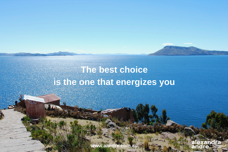 The best choice is the one that energizes you.png