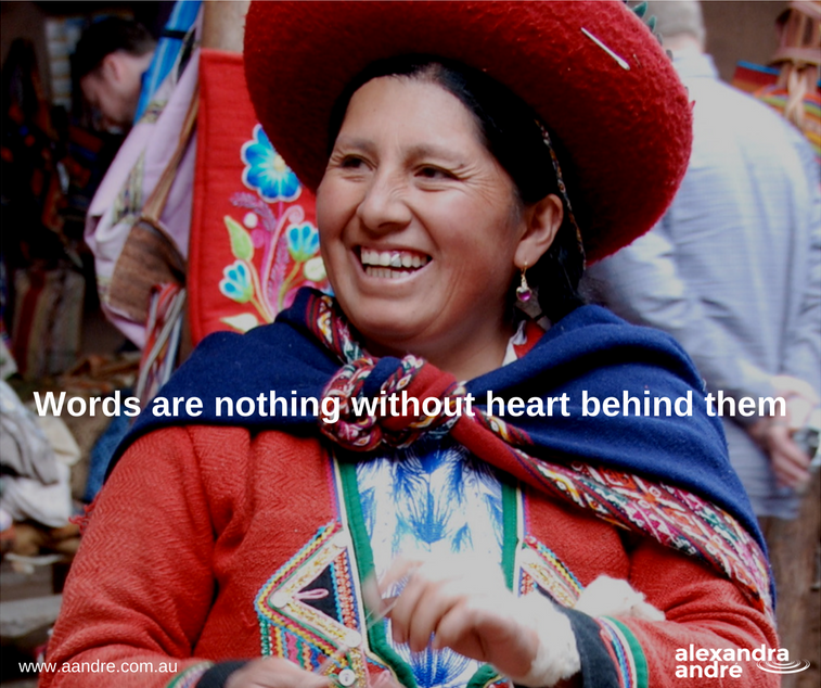 Words are nothing without heart behind them.png