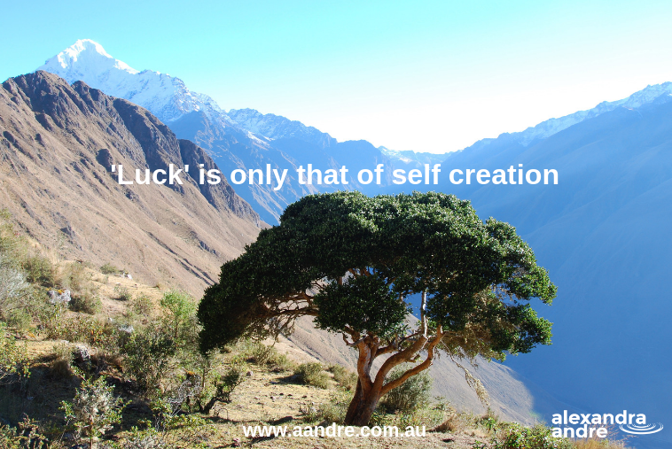 Luck is only that of self creation.png