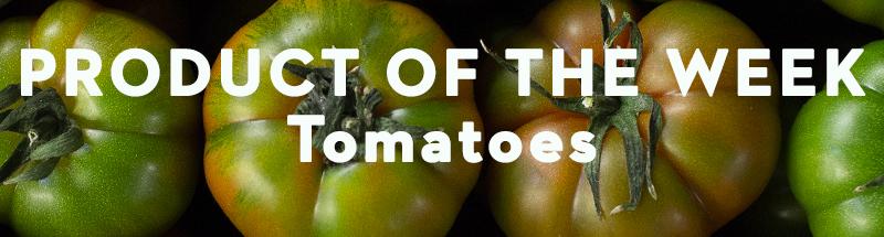 product-of-week-tomatoes.jpg
