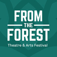 From The Forest Theatre & Arts Festival