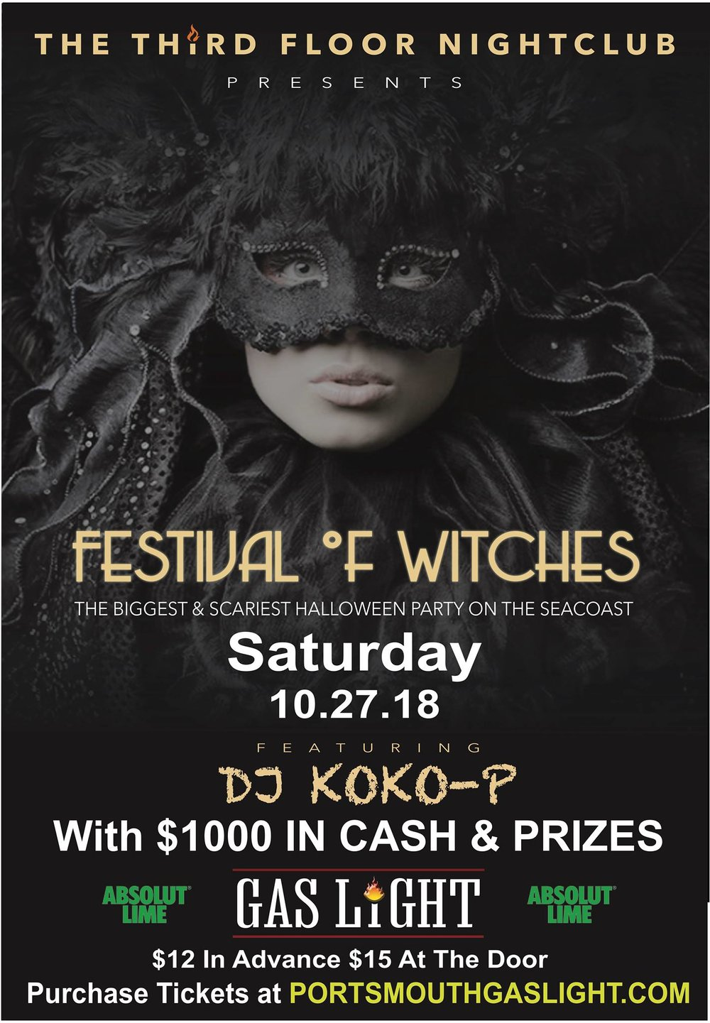 Festival of Witches - An all out frightful halloween party in downtown Portsmouth, NH at the famous Portsmouth Gaslight!  $1000 in cash and prizes up for grabs!$12 advance, $15 at the door.