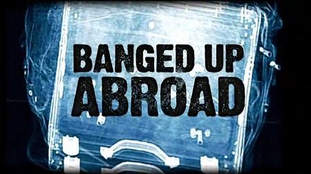 Banged_Up_Abroad.jpg