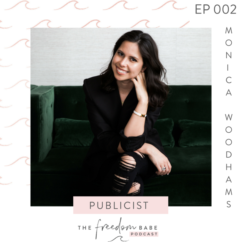 THE FREEDOM BABE PODCAST - EPISODE 002 MONICA WOODHAMS