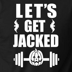Lets get Jacked .jpg