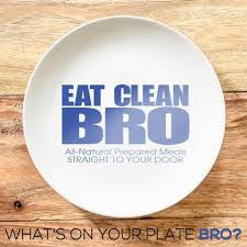 eat clean bro.jpg