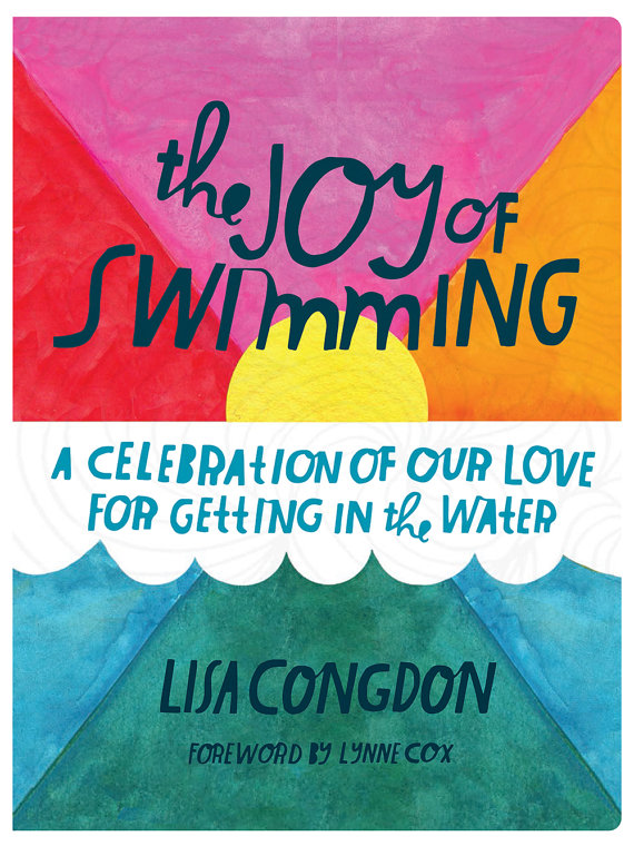 This is the cover image of Illustration artist Lisa Congdon's book, The Joy of Swimming.