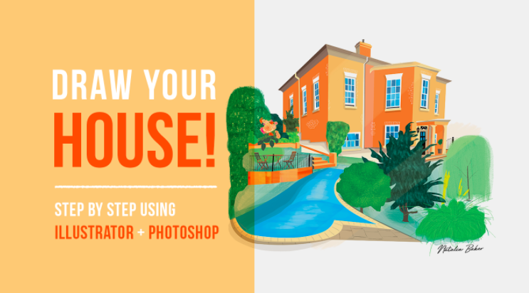 Natalia  will teach you to draw your house using illustrator and photoshop