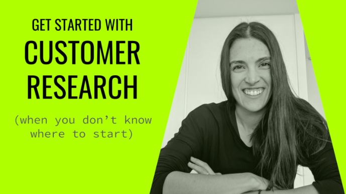 Learn the fundamentals of customer research with  Alissa .