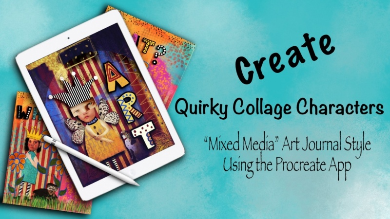 Create a mixed media collage in Procreate with Debbie