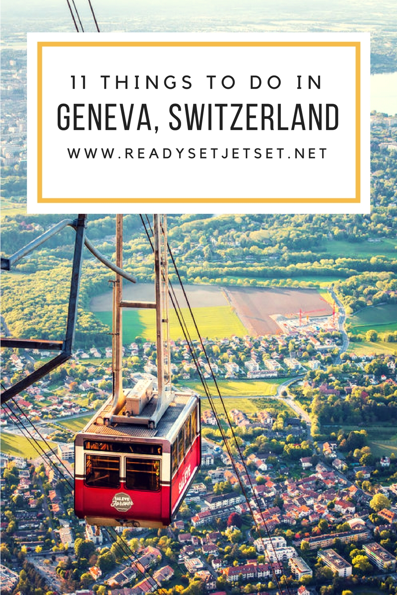11 Things to Do in Geneva, Switzerland // #readysetjetset #geneva #switzerland #europe #travel www.readysetjetset.net