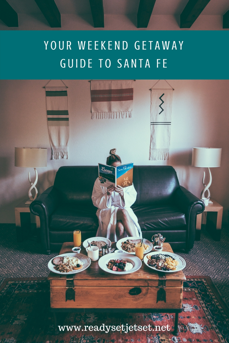 Your Weekend Getaway Guide to Santa Fe // #readysetjetset #santafe #newmexico #travel www.readysetjetset.net