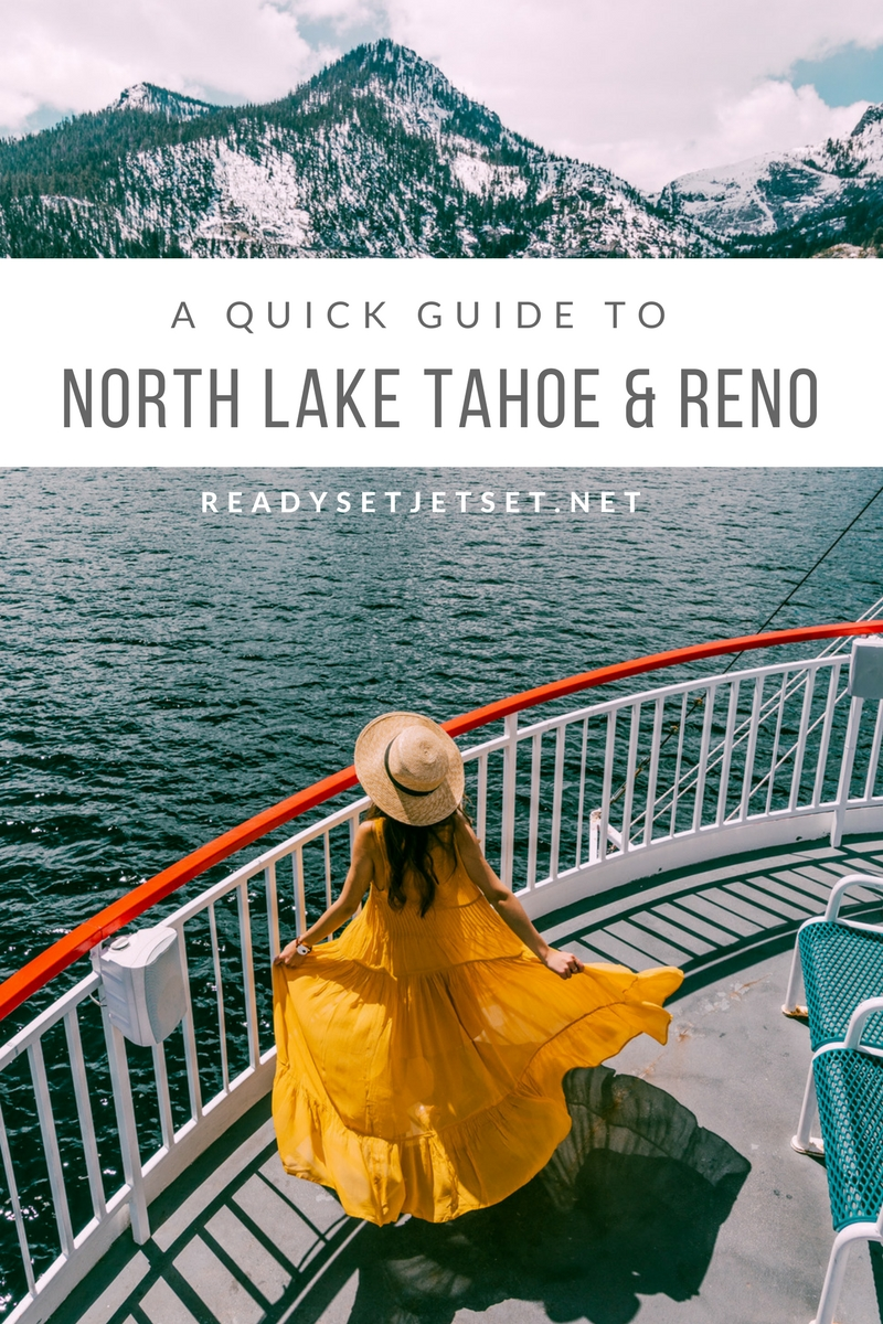A QUICK GUIDE TO NORTH LAKE TAHOE & RENO // www.readysetjetset.net #readysetjetset #laketahoe #tahoe #reno #nevada #travel