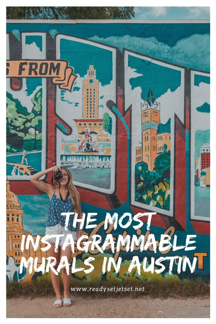 The Most Instagrammable Murals to Visit in Austin, TX (With Addresses!) // www.readysetjetset.net #readysetjetset #austin #atx #murals #blogpost