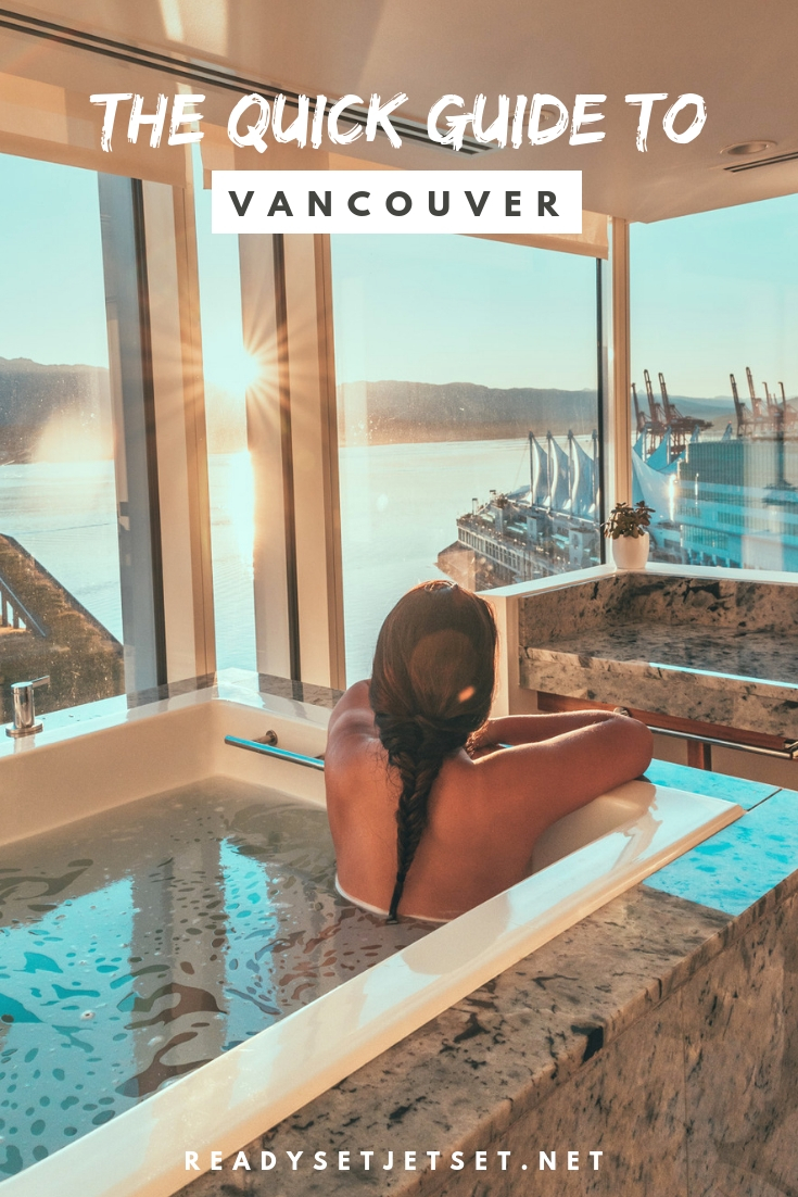 The Quick Guide to Visiting Vancouver, BC // www.readysetjetset.net #readysetjetset #vancouver #britishcolumbia