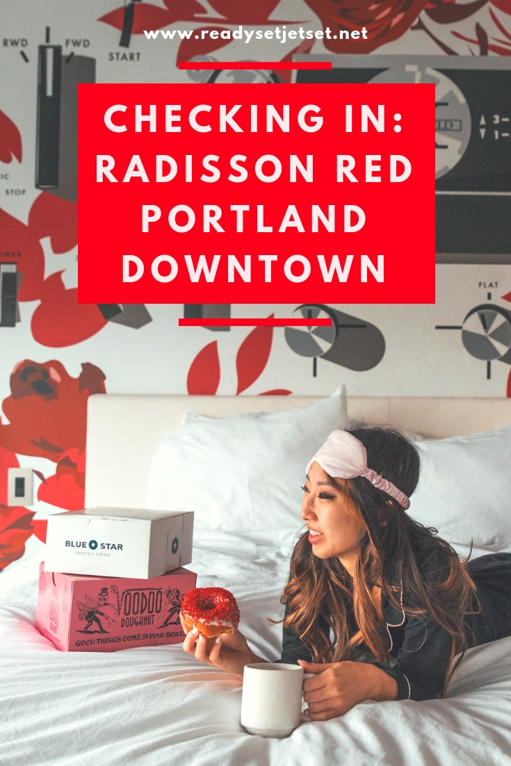 Checking In: The Radisson Red in Downtown Portland, Oregon // www.readysetjetset.net #readysetjetset #pdx #portland #blogpost #travelguide