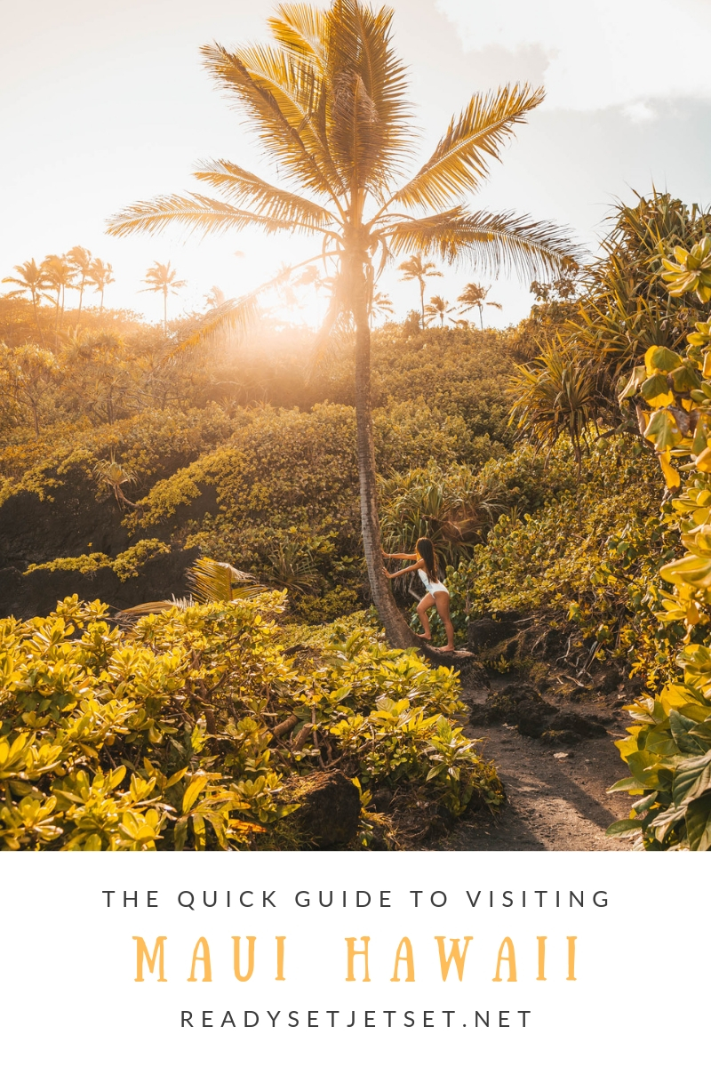 Blog Post: The Quick Guide to Visiting Maui, Hawaii // #readysetjetset #hawaii #maui #travel