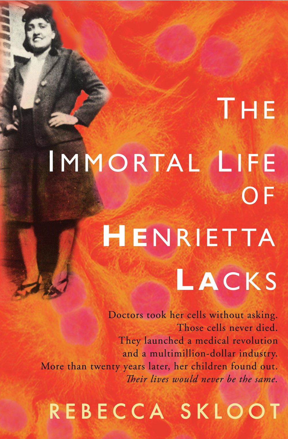The Immortal Life of Henrietta Lacks Review — A GATHERING OF THE ...