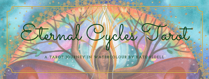 A Work in Progress...The Eternal Cycles Tarot by Kate Bedell