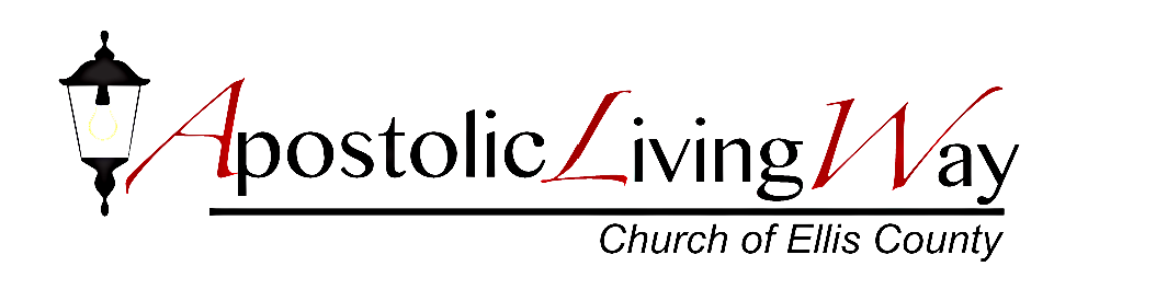 Our Beliefs Apostolic Living Way Church Of Ellis County Upci