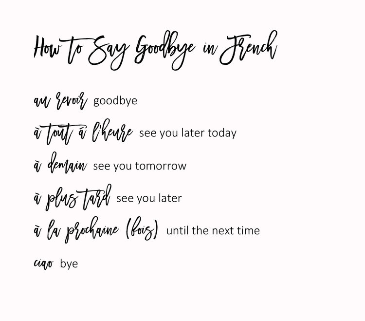 How To Say Goodbye In French Via Everyday Parisian