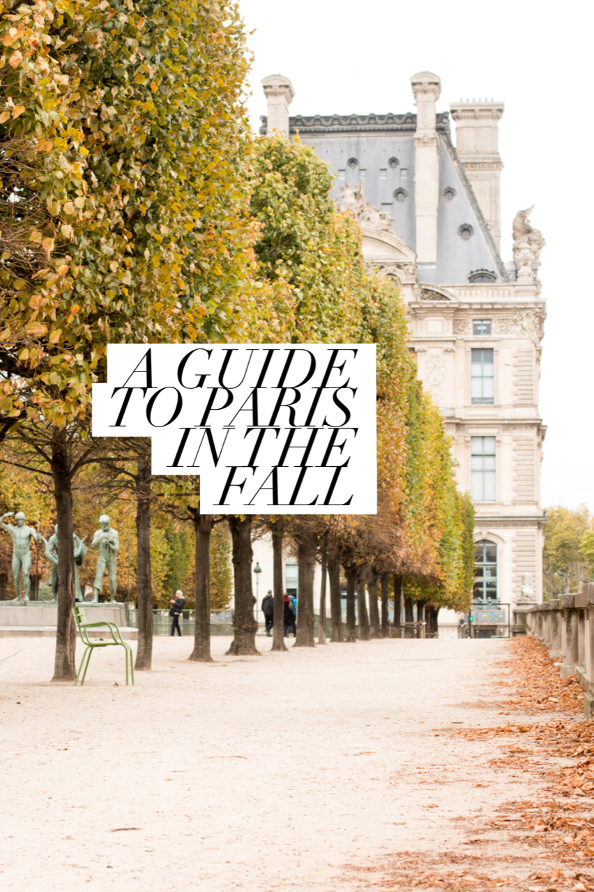 a guide to paris in the fall