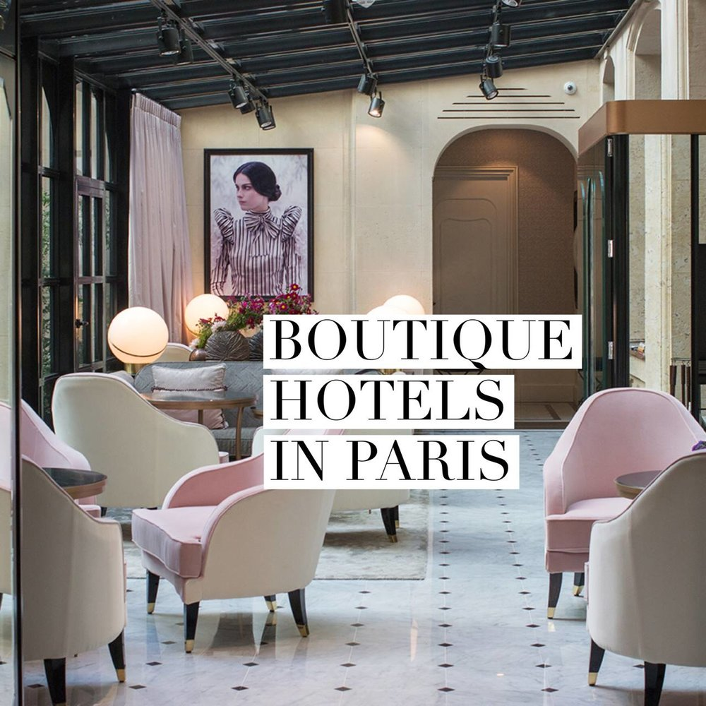 best boutique hotels in paris france by everyday parisian