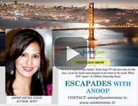 "Watch Episodes of ""Escapades with Anoop"""