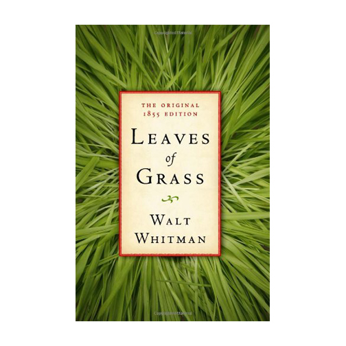 Leaves of Grass by Walt Whitman | American Poetry | A Blog About Books | Quotes + Inspiration