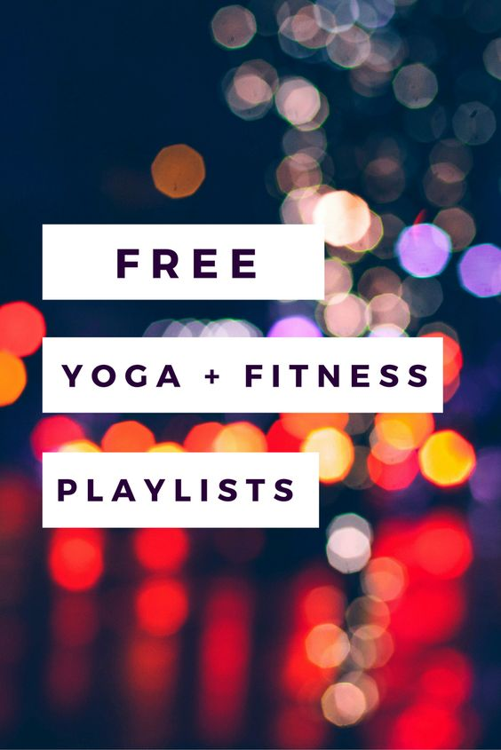 FREE Yoga + Fitness Playlists | Yoga, Barre, Spinning, Cycling, Running, Etc.