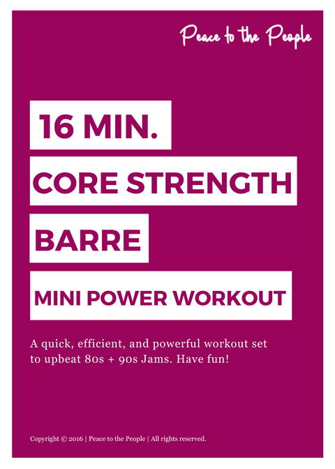 16 Minute Core Strength Mini Power Workout| Online Fitness Class | Peace to the People