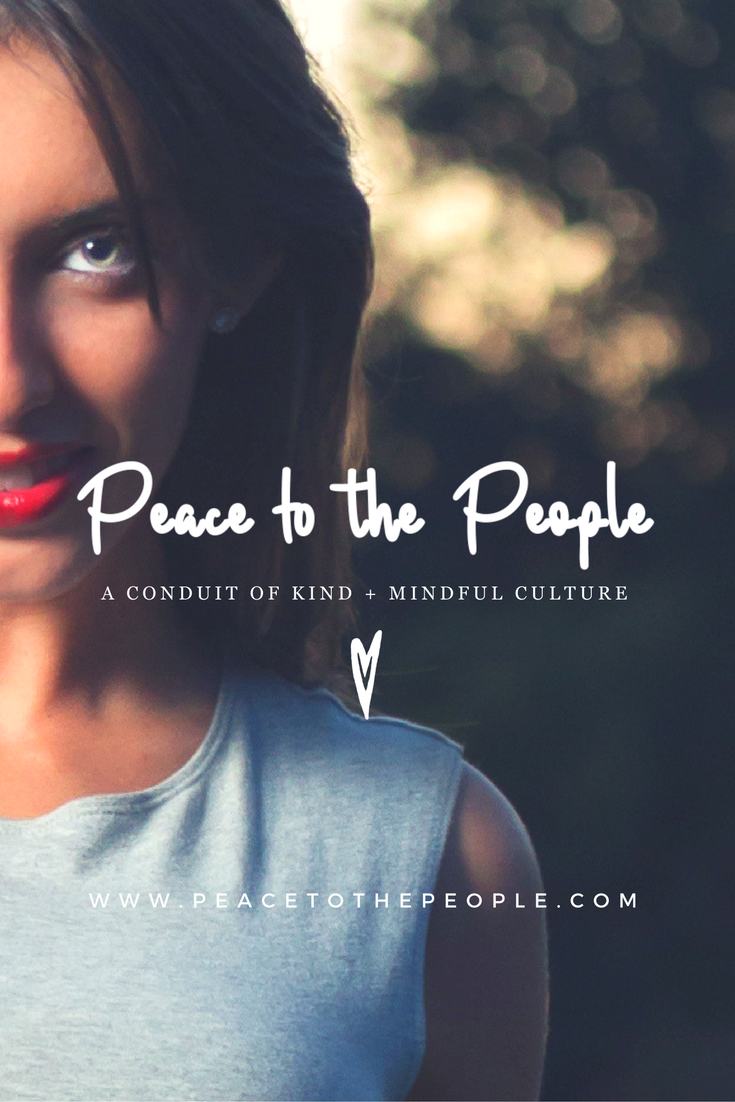Peace to the People | a conduit of kind and mindful culture | Kindness, Mindfulness, Yoga