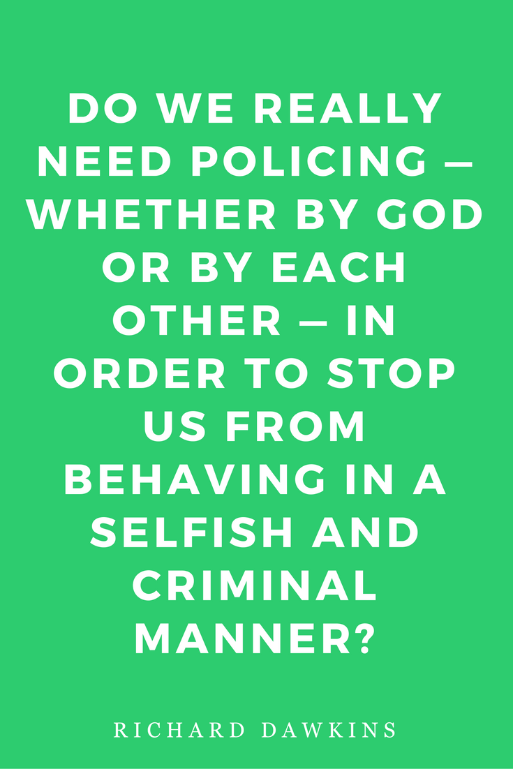 The God Delusion by Richard Dawkins Science Religion Philosophy Quotes Policing