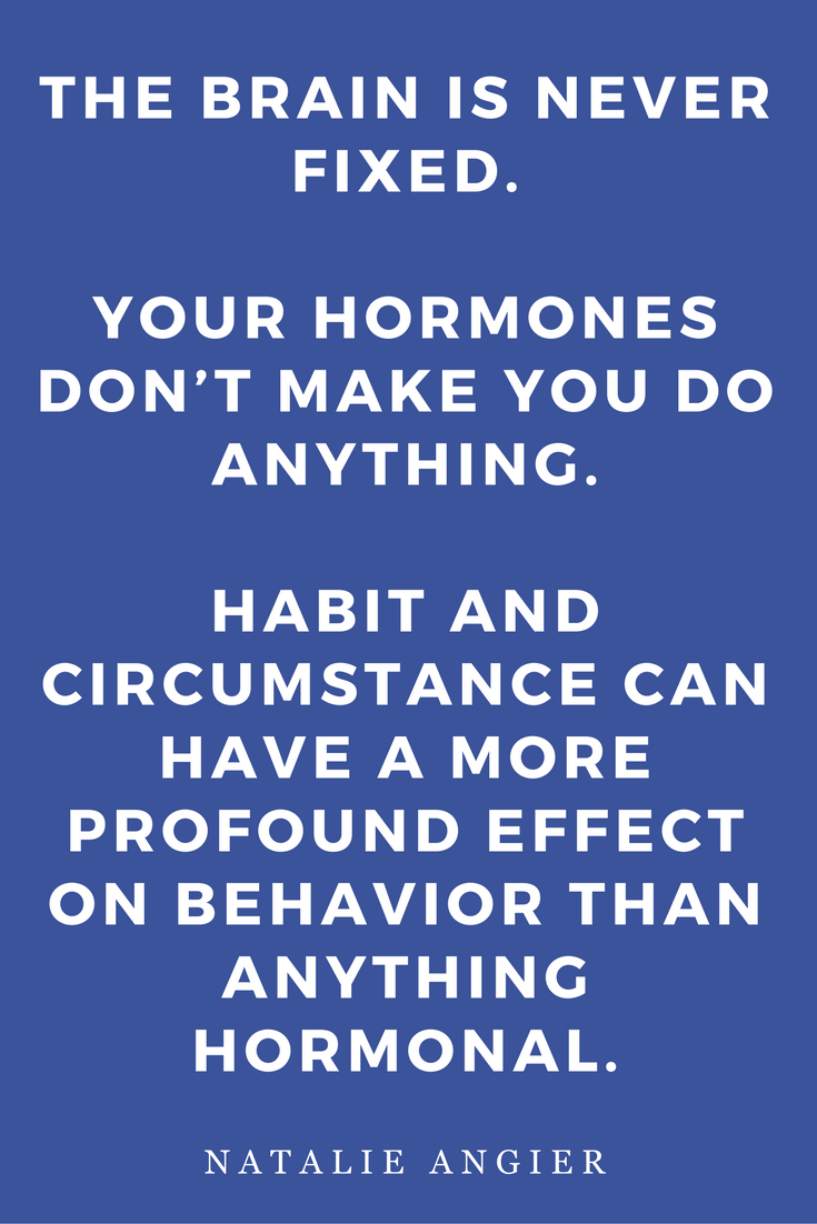 Woman by Natalie Angier Books, Quotes, Inspiration Hormones