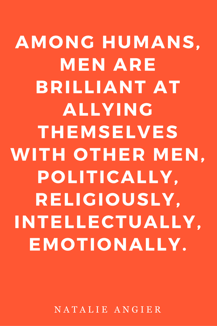 Woman by Natalie Angier Books, Quotes, Inspiration Brilliant Men