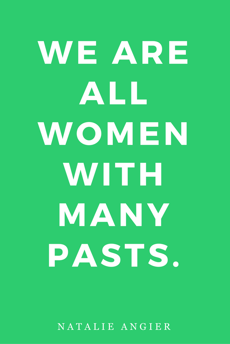 Woman by Natalie Angier Books, Quotes, Inspiration Many Pasts
