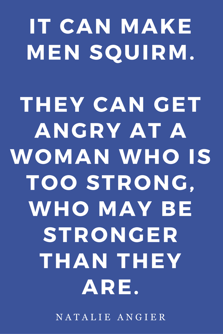 Woman by Natalie Angier Books, Quotes, Inspiration Squirm