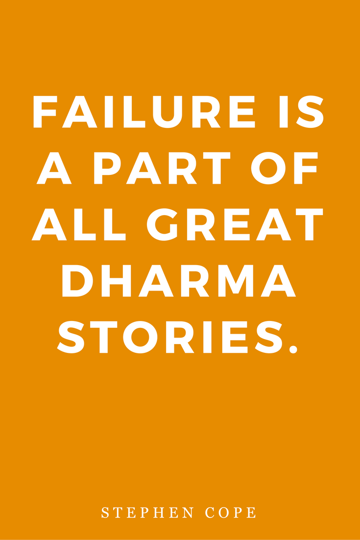 The Great Work Of Your Life by Stephen Cope, Inspiration, Books, Quotes, Dharma, Failure