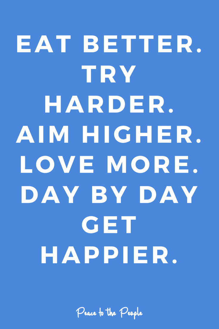 Mantras Quotes Inspiration Motivation Eat Better Aim Higher