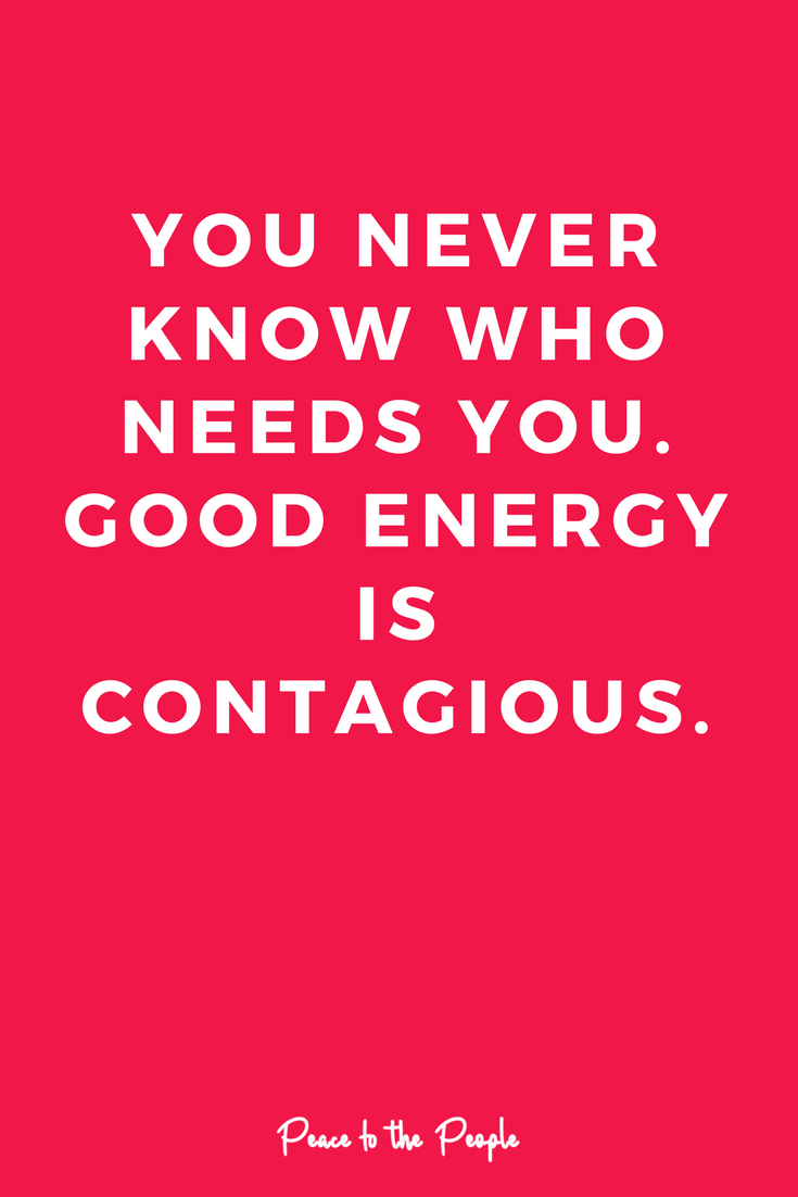 Good Energy Quotes Mantras  Peace To The People