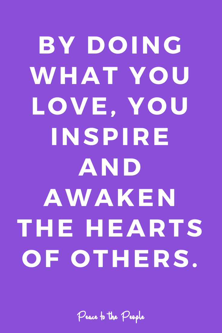 Mantras Quotes Inspiration Motivation Do What You Love