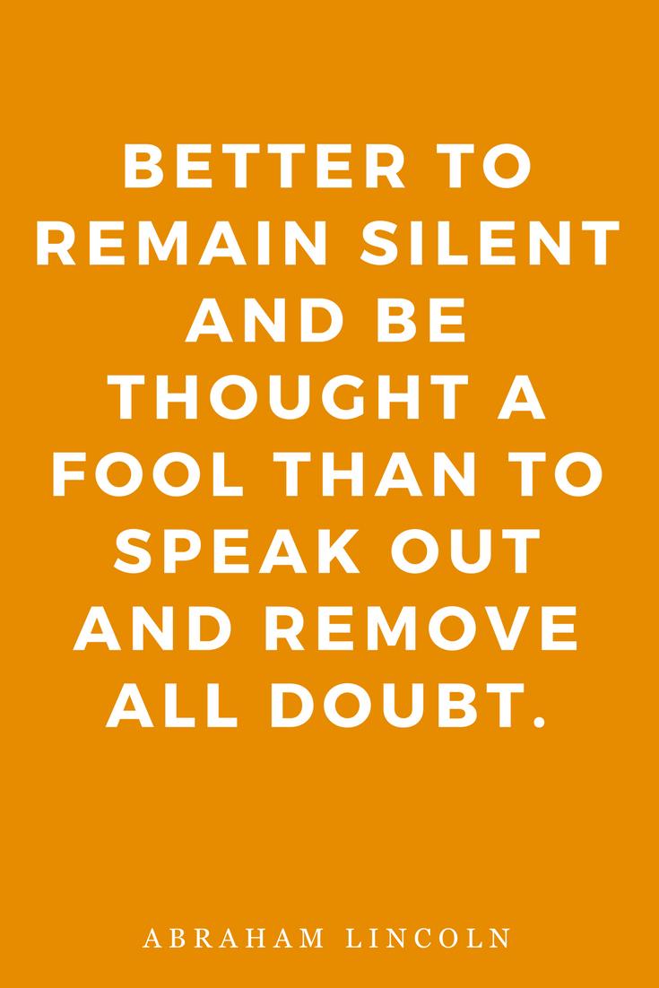 Mantras Inspiration Motivation Fool Abraham Lincoln Wisdom