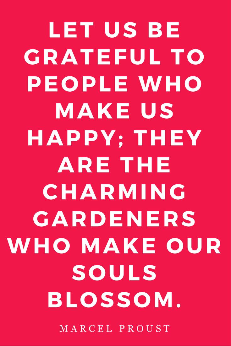 Mantras Inspiration Motivation Happy Garden Proust