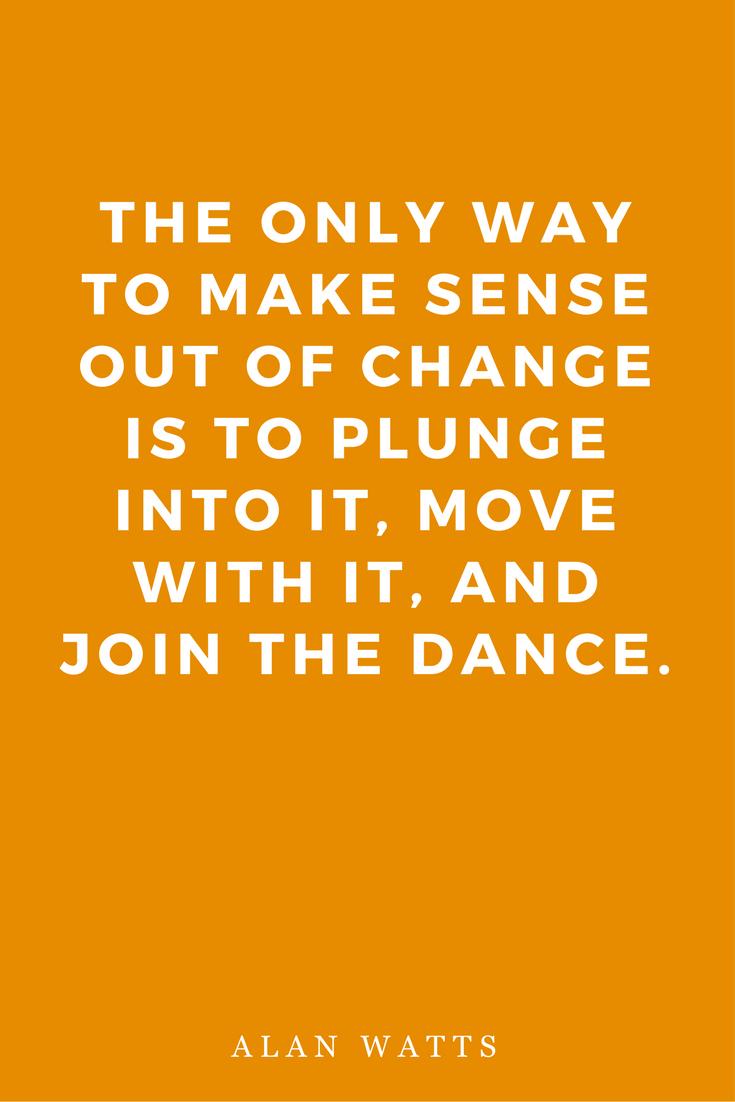 Mantras Inspiration Motivation Change Dance